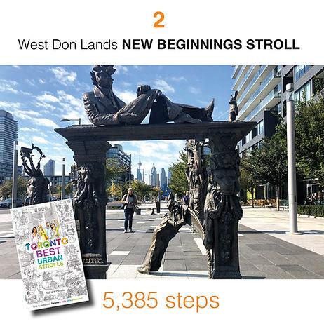 WALK #2 West Don Lands NEW BEGINNINGS ST