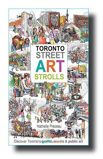 Toronto Street Art Strolls by Nathalie P
