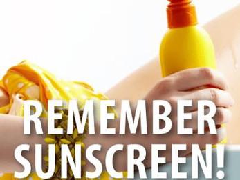 Sunscreen Reminder!