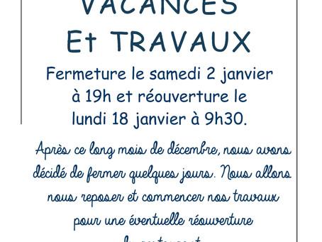 Vacances et Travaux