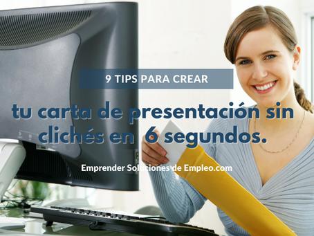 9 tips para crear tu carta de presentación sin clichés en  6 segundos.