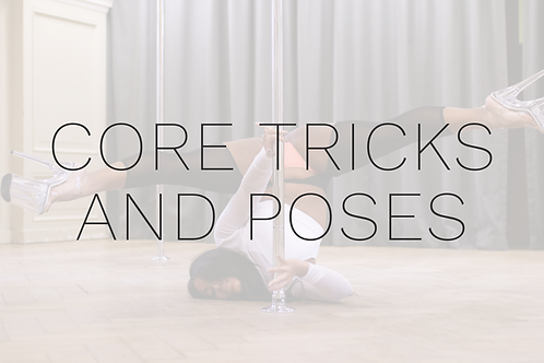 CORE TRICKS AND POSES