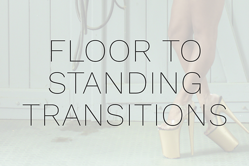 FLOOR TO STANDING TRANSITIONS
