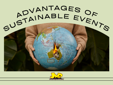 3 Advantages of Sustainable Events