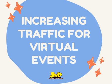 Increasing Traffic for Virtual Events