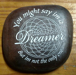 You might say im a dreamer Rock A W Engr