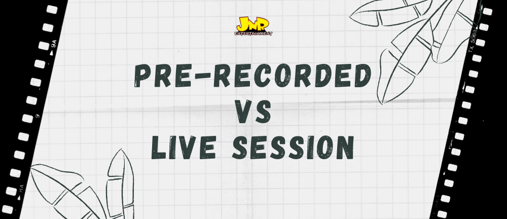 pre recorded sessions live sessions live streaming event