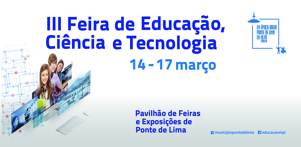 III Feira da Educação, Ciência e Tecnologia | Peneda Gerês TV