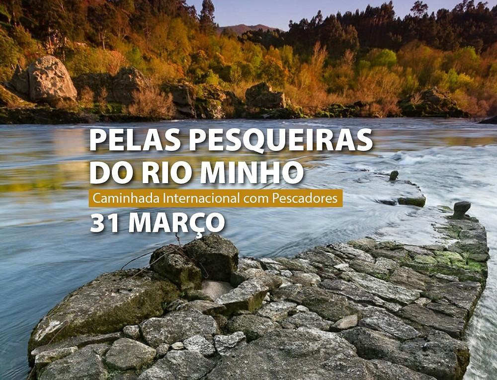 Caminhada Internacional pelas pesqueiras do Rio Minho | Peneda Gerês TV