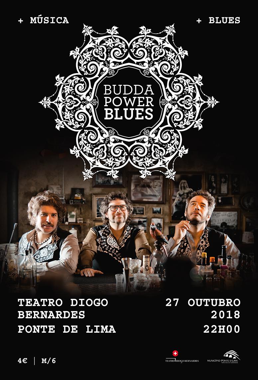 BUDDA POWER BLUES no Teatro Diogo Bernardes a 27 de outubro | Peneda Gerês TV
