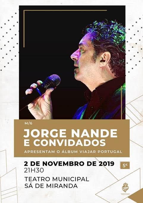 Jorge Nande e Convidados a 2 de Novembro no Teatro Municipal Sá de Miranda | Peneda Gerês TV