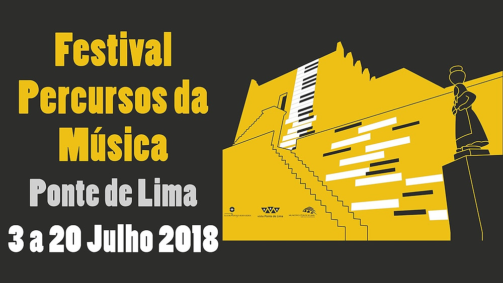 FESTIVAL PERCURSOS DA MÚSICA 2018 - 3 A 20 DE JULHO - Centro Histórico – Ponte de Lima | Peneda Gerês TV