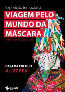 """Uma """"Viagem pelo mundo da máscara"""" na casa da cultura de Melgaço   Peneda Gerês TV"""