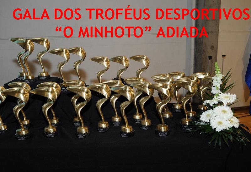 Gala dos troféus desportivos O Minhoto adiada | Peneda Gerês TV
