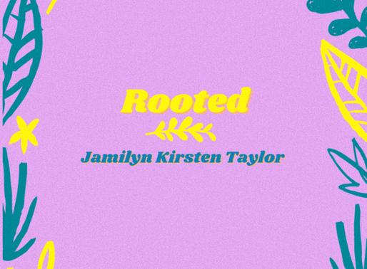 rooted - jamilyn kirsten taylor