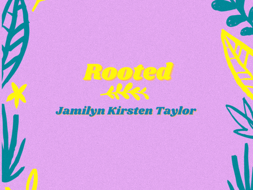 rooted - jamilyn kirsten taylor