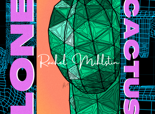 digital delphi + lone cactus - Rachel Mihlstin