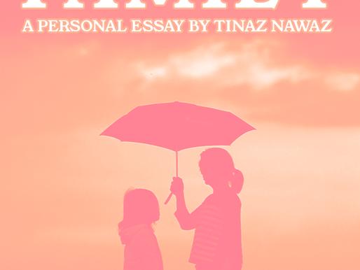 Tinaz Nawaz - Finding Family: A Personal Essay