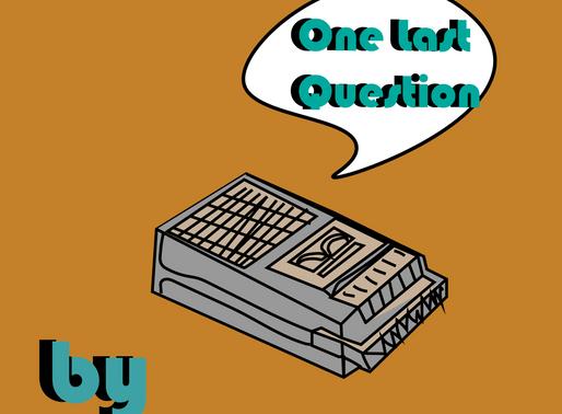 One Last Question - Jakob Walsh