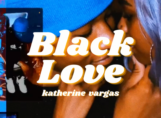 Black Love - Katherine Vargas