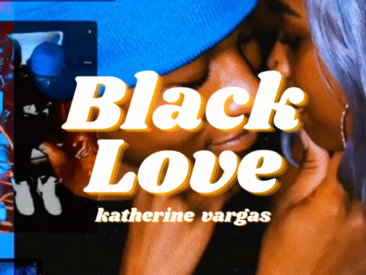 Black Love - Katherine Vargas