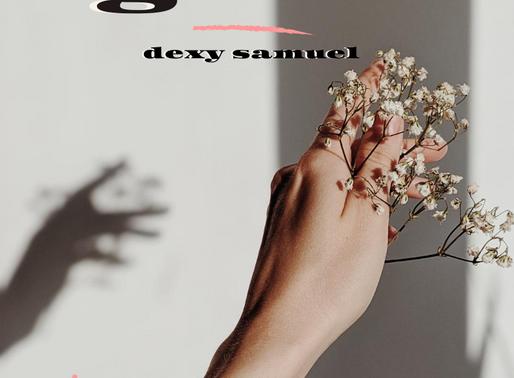 Unwelcomed Gaze - Dexy Samuel