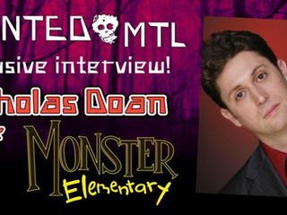 "Haunted MTL: Interview - Nicholas Doan of ""Monster Elementary"""