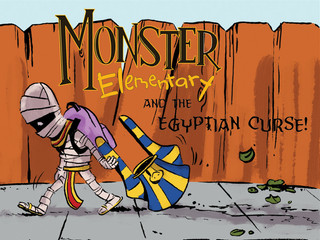 "Press Release: ""Monster Elementary and the Egyptian Curse,"" the Follow-Up to the All-Ages, Award Win"