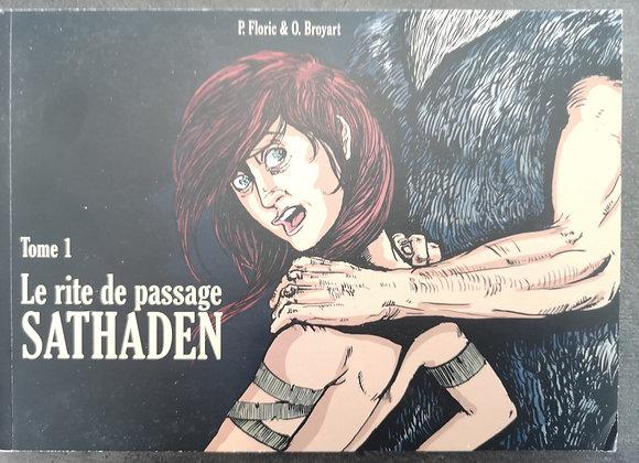 Collection SATHADEN -  TOME 1 & 2