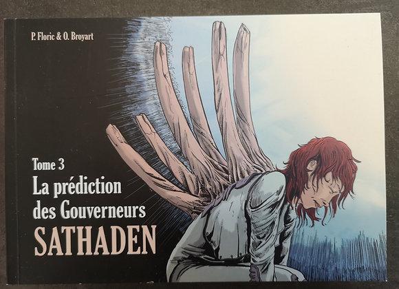 Collection SATHADEN -  TOME 3 & 4