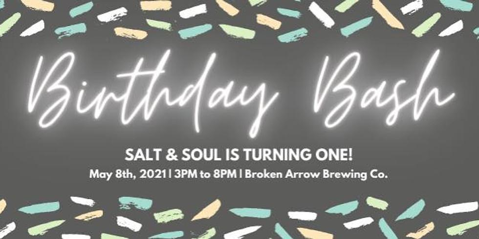 Salt & Soul Birthday Bash