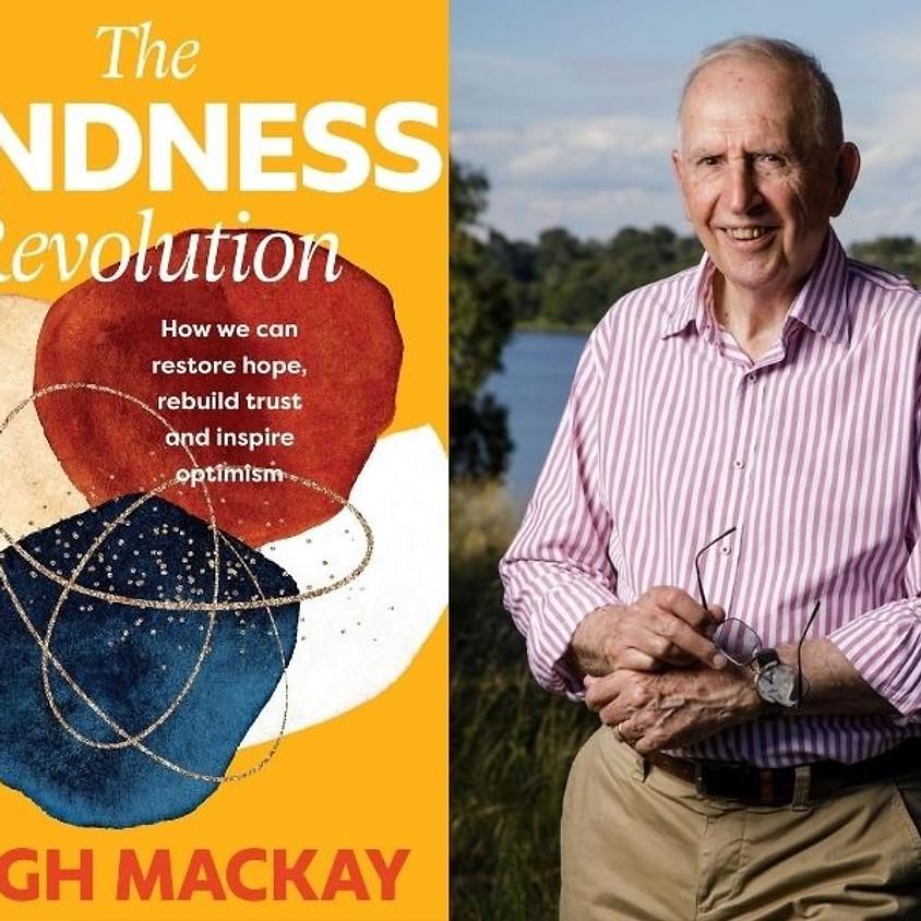Hugh Mackay: The Kindness Revolution