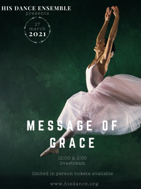"Access to ""Message of Grace"" Presented by HIS Dance Ensemble"
