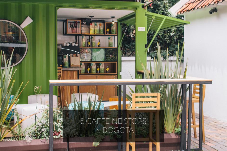 5 CAFFEINE STOPS IN BOGOTA