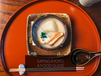 Eating Kyoto, A Food Guide