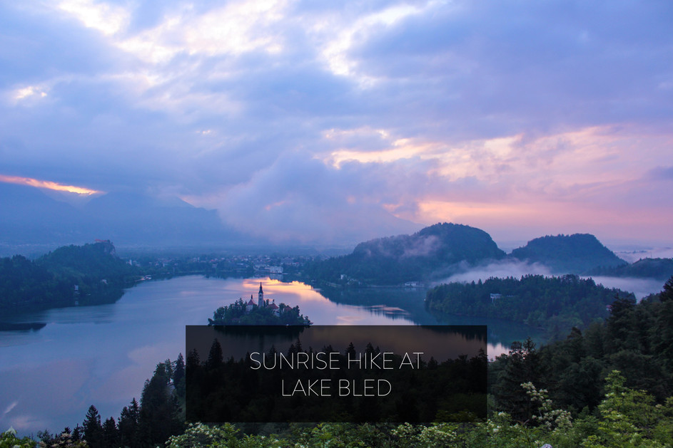 SUNRISE HIKE AT LAKE BLED