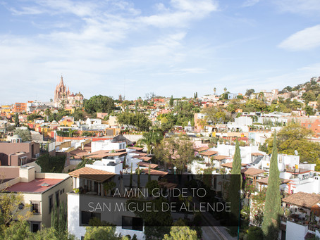 A MINI GUIDE TO SAN MIGUEL