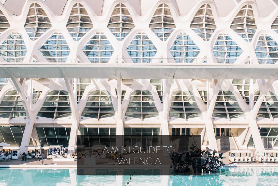 A Mini Guide to Valencia