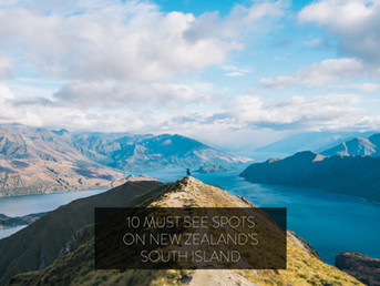 10 Must See Spots on New Zealand's South Island