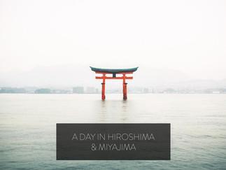 A Day in Hiroshima & Miyajima