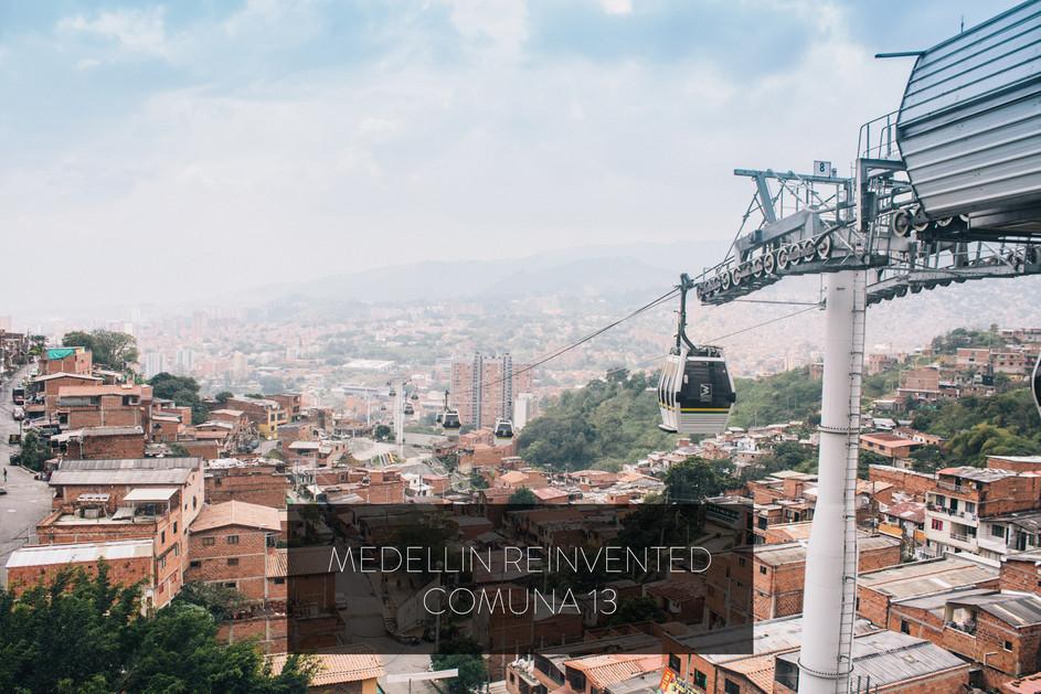 MEDELLIN REINVENTED | COMUNA 13