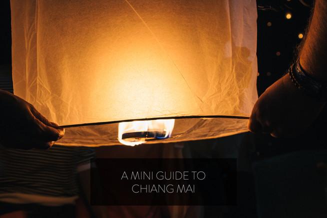 A Mini Guide to Chiang Mai