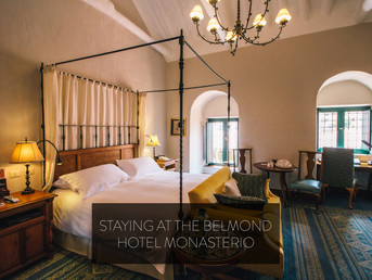 STAYING AT THE BELMOND HOTEL MONASTERIO