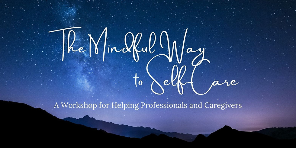 The Mindful Way to Self-Care