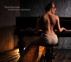 """Gary Lenaire """"Symphonic Liberties"""""""