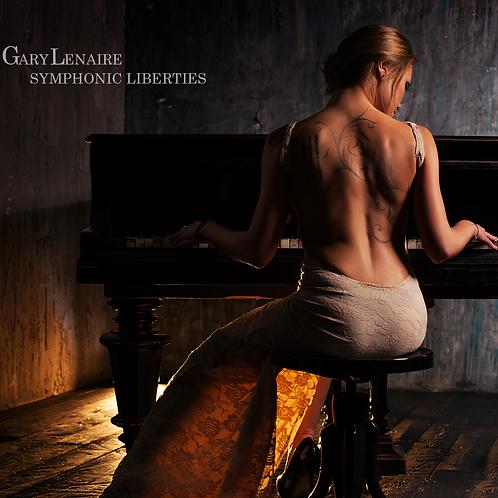 "Gary Lenaire ""Symphonic Liberties"" Compact Disc"
