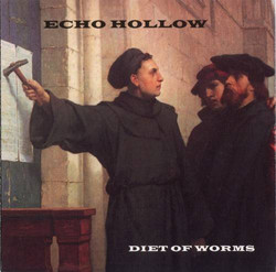 """Echo Hollow """"Diet Of Worms"""""""