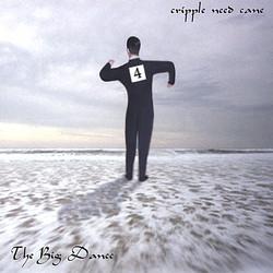 "Cripple Need Cane ""The Big Dance"""