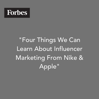 Four Things We Can Learn About Influencer Marketing from Nike & Apple
