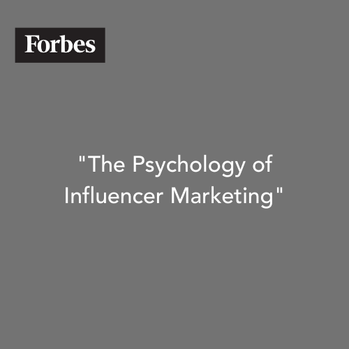 The Psychology of Influencer Marketing Forbes